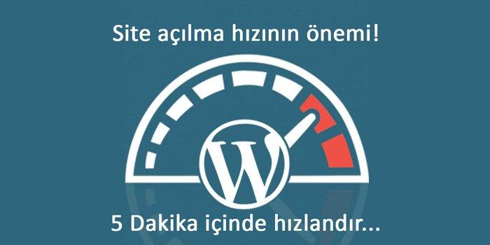 5 Dakika içinde WordPress Site Açılma Hızını 1sn Altına Düşürün!